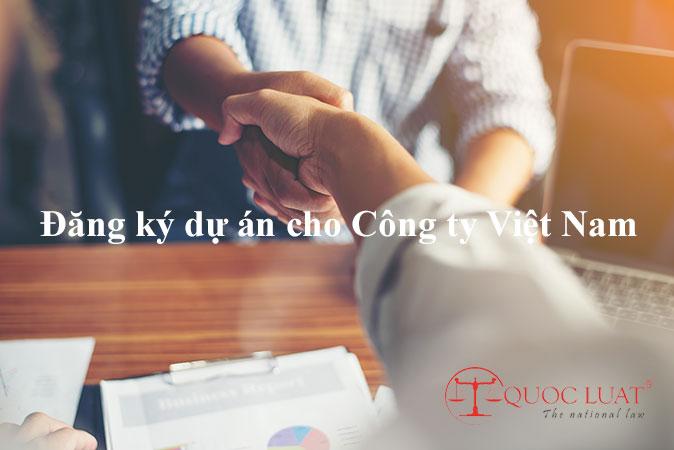 Đăng ký dự án cho Công ty Việt Nam