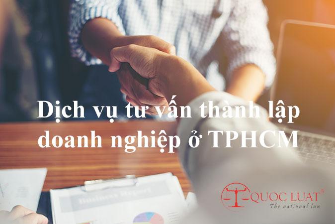 Dịch vụ tư vấn thành lập doanh nghiệp ở TPHCM