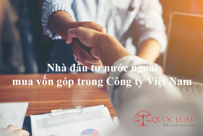 Nhà đầu tư nước ngoài mua vốn góp trong Công ty Việt Nam