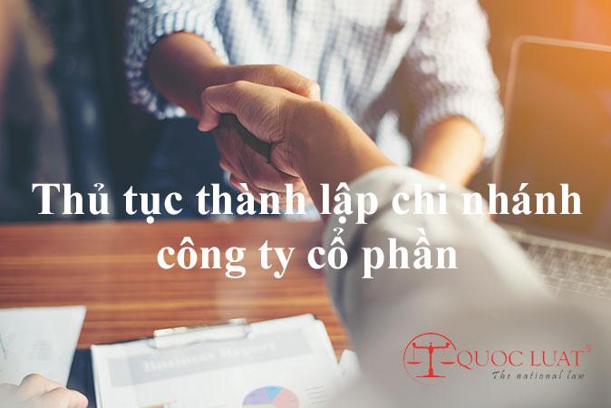 Thủ tục thành lập chi nhánh công ty cổ phần ở TPHCM