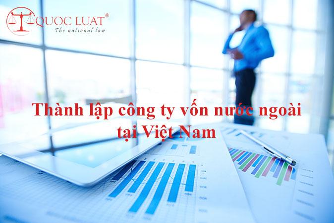 Giá (chi phí) thành lập công ty vốn nước ngoài tại Việt Nam
